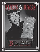 Hats & Bags: 25 Fabulous 1940s Fashions for You to Crochet