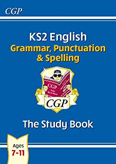 New KS2 English: Grammar, Punctuation and Spelling Study Book - Ages 7-11
