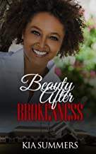 Beauty After Brokenness (Ashes to Beauty Series Book 1)