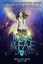 Rising of the Fae: A Reverse Harem Fantasy Story (Royal Fae Series Book 3)