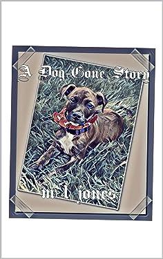 A Dog-Gone Story