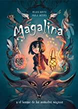 Magalina y el bosque de los animales mágicos (Serie Magalina 1)