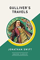 Gulliver's Travels (AmazonClassics Edition) Kindle Edition