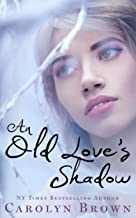 An Old Love's Shadow (Vintage Carolyn Brown Romances)