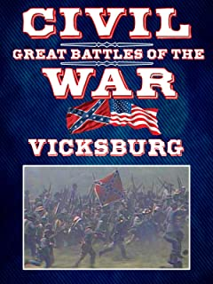 The Great Battles of the Civil War - Vicksburg