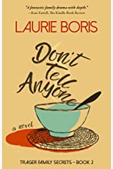 Don't Tell Anyone (Trager Family Secrets Book 2) Kindle Edition