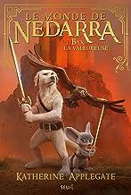 Le Monde de Nedarra, tome 3: Byx la valeureuse (French Edition)
