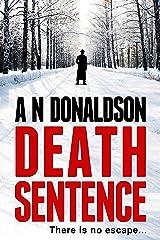 Death Sentence (Kindle Single) Kindle Edition
