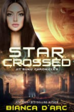 Starcrossed: Jit'Suku Chronicles (Sons of Amber Book 3)