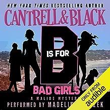 'B' is for Bad Girls (Malibu Mystery)