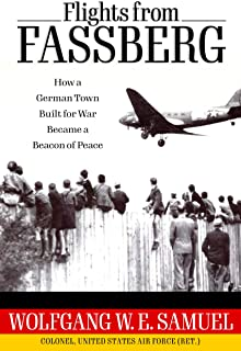 Flights from Fassberg: How a German Town Built for War Became a Beacon of Peace
