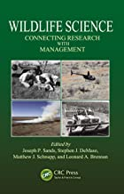 Wildlife Science: Connecting Research with Management
