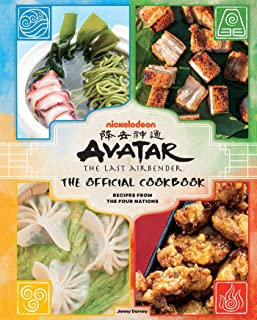 Avatar: The Last Airbender: The Official Cookbook: Recipes from the FourNations