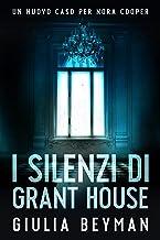Permalink to I silenzi di Grant House (Nora Cooper Vol. 7) PDF