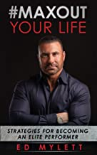 max out your life ed mylett