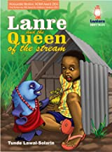 Lanre and The Queen of the Stream: An African Fairy Tale