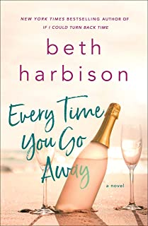 Best beth harbison every time you go away Reviews