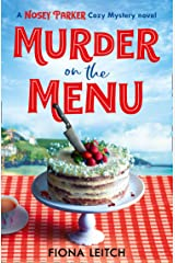 Murder on the Menu: The first in a gripping new cozy mystery series (A Nosey Parker Cozy Mystery, Book 1) Kindle Edition