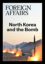 North Korea and the Bomb (FOREIGN AFFAIRS ANTHOLOGY SERIES)