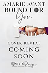 Bound For You: A Dark Captive Romance (MacKenzie Crime Family Book 4) Kindle Edition