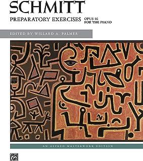 Schmitt -- Preparatory Exercises, Op. 16 (Alfred Masterwork