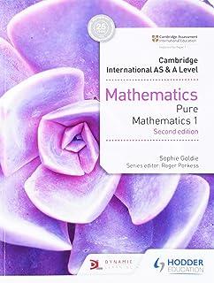 Cambridge International AS & A Level Mathematics Pure Mathematics 1 second edition