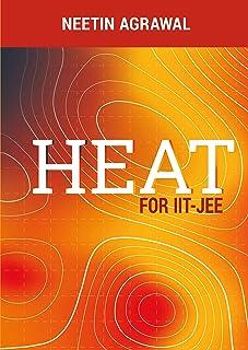 HEAT: For IIT-JEE