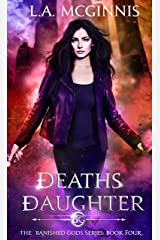 Death's Daughter: The Banished Gods: Book Four (The Banished Gods Series 4) Kindle Edition