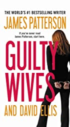 Cover image of Guilty Wives by David Ellis & James Patterson