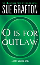 """O"" is for Outlaw (Kinsey Millhone Book 15)"