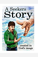A Seekers Story Kindle Edition