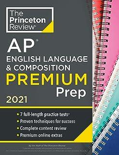 Princeton Review AP English Language and Composition Premium Prep, 2021