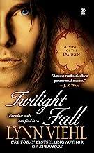 Twilight Fall: A Novel of the Darkyn (Dark Fantasy Book 6)