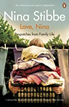 Love, Nina: Despatches from Family Life (English Edition)