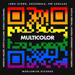 Multicolor (feat. Andres Durán, Aurora Wonders, Sheyla Ferrera, Quique Galdeano, Sofía Salazar & Morená Valdes)