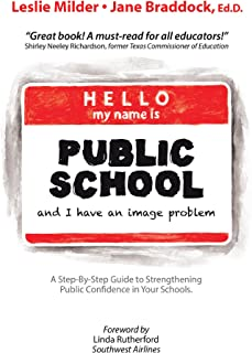 Hello! My Name Is Public School, and I Have an Image Problem