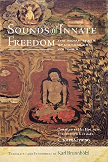 Sounds of Innate Freedom: The Indian Texts of Mahamudra, Vol. 5