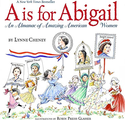 A is for Abigail: An Almanac of Amazing American Women (English Edition)