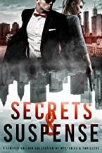Secrets & Suspense: A Limited Edition Collection of Mysteries and Thrillers (English Edition)