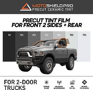 MotoShield Pro Precut Ceramic Tint Film [Blocks Up to 99% of UV/IRR Rays] Window Tint for 2 Door Trucks - 2 Front Side Windows + Rear Only, Any Tint Shade