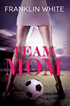Team Mom (Urban Books)