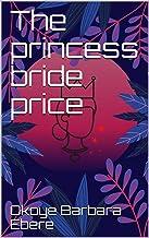 The princess bride price