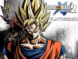 Clip: Dragon Ball Xenoverse 2 Playthrough