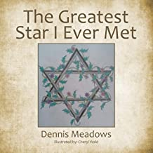 The Greatest Star I Ever Met