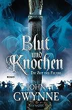 Die Zeit des Feuers - Blut und Knochen 2: Roman (German Edition)