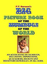P.T. Barnum's Big Picture Book of Humbugs of the World (Illustrated) (English Edition)