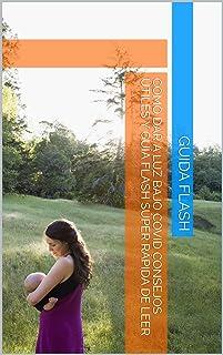 cómo dar a luz bajo covid consejos útiles y guía flash súper rápida de leer (Spanish Edition)