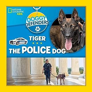 Tiger the Police Dog