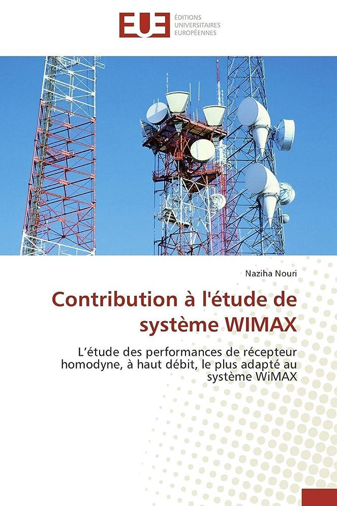 ミニチュア挑発する契約するContribution à l'étude de Système Wimax (Omn.Univ.Europ.)