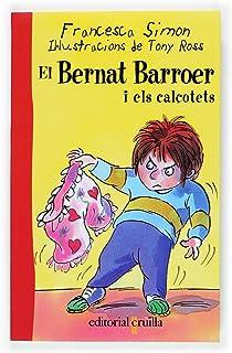 El Bernat Barroer i els calçotets